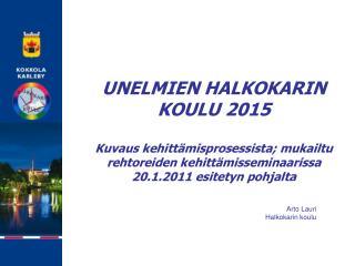 Arto Lauri Halkokarin koulu