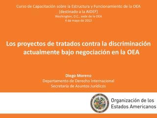 Curso de Capacitación sobre la Estructura y Funcionamiento de la OEA (destinado a la AIDEF)