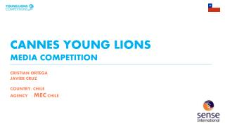 CANNES YOUNG LIONS  MEDIA COMPETITION