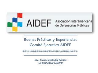 Dra. Laura Hernández Román Coordinadora General