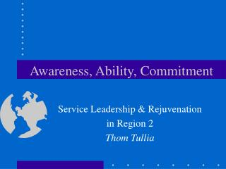 Awareness, Ability, Commitment