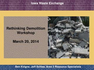 Rethinking Demolition Workshop March 20, 2014