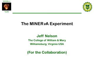 The MINER v A Experiment