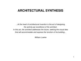 ARCHITECTURAL SYNTHESIS