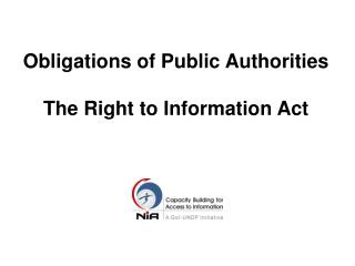 Obligations of Public Authorities    The Right to Information Act