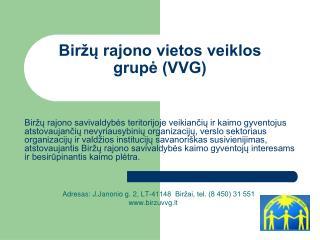 Biržų rajono vietos veiklos grupė (VVG)