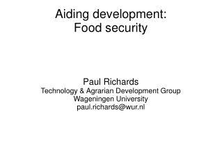 Aiding development: Food security