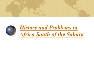 History and Problems in Africa South of the Sahara