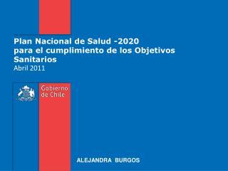 Plan Nacional de Salud -2020  para el cumplimiento de los Objetivos Sanitarios