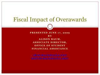 Fiscal Impact of  Overawards