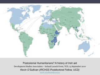 Postcolonial Humanitarians? A history of Irish aid
