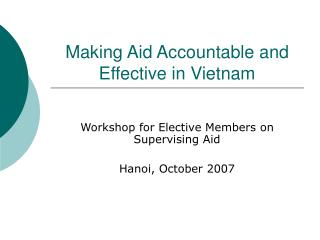 Making Aid Accountable and Effective in Vietnam