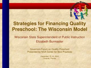 Strategies for Financing Quality Preschool: The Wisconsin Model