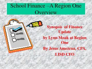School Finance –A Region One Overview