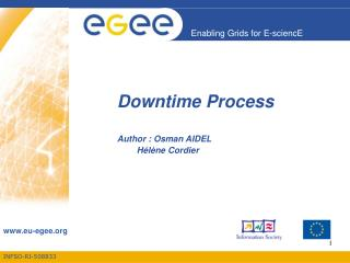 Downtime Process Author : Osman AIDEL 		 Hélène Cordier