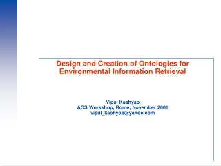 Design and Creation of Ontologies for Environmental Information Retrieval
