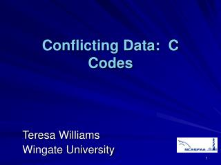 Conflicting Data:  C Codes