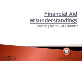 Financial Aid Misunderstandings