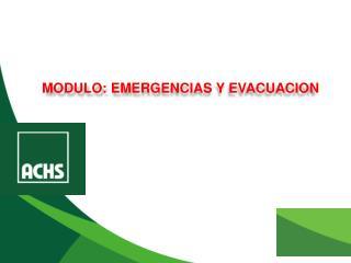 MODULO: EMERGENCIAS Y EVACUACION