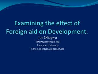 Examining the effect of  Foreign aid on  Development.