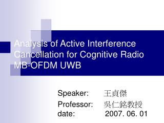 Analysis of Active Interference Cancellation for Cognitive Radio MB-OFDM UWB