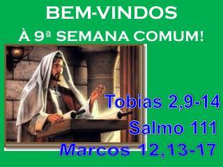 BEM-VINDOS À 9ª SEMANA COMUM!