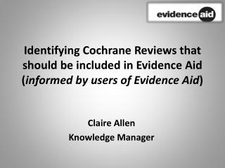 Claire Allen Knowledge Manager