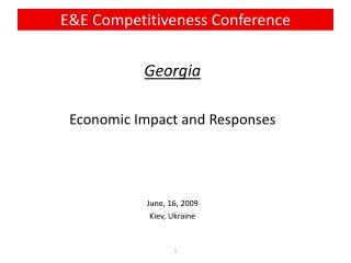 Georgia Economic Impact and Responses  June, 16, 2009 Kiev, Ukraine