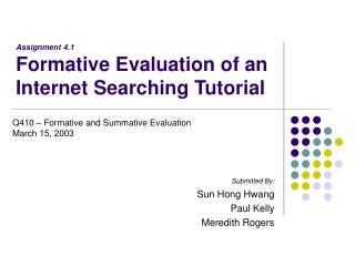 Assignment 4.1 Formative Evaluation of an Internet Searching Tutorial