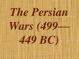 The Persian Wars (499—449 BC)