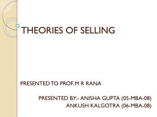 THEORIES OF SELLING