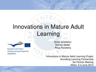 Innovations in Mature Adult Learning