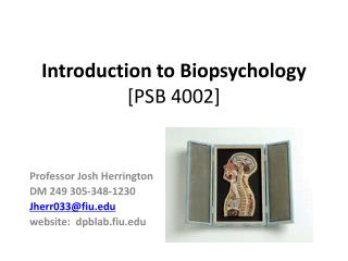 Introduction to Biopsychology [PSB 4002]