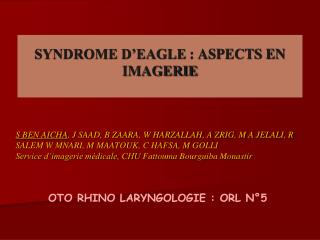 SYNDROME D�EAGLE�: ASPECTS EN IMAGERIE