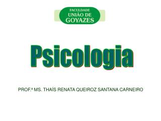 PROF.  MS. THA S RENATA QUEIROZ SANTANA CARNEIRO
