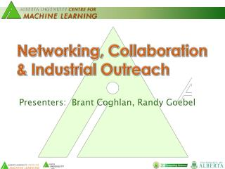 Networking, Collaboration & Industrial Outreach