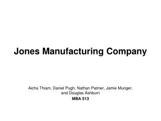 Jones Manufacturing Company