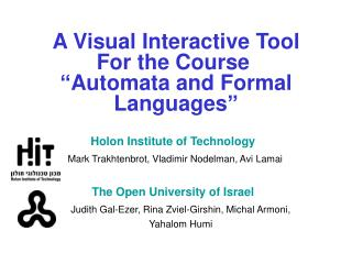 A Visual Interactive Tool For the Course   Automata and Formal Languages