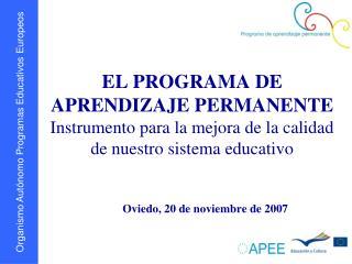 Oviedo, 20 de noviembre de 2007