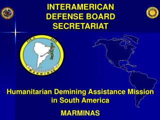 INTERAMERICAN DEFENSE BOARD SECRETARIAT