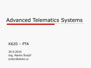 Advanced Telematics Systems
