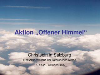 """Aktion """"Offener Himmel"""""""