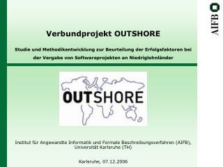 Verbundprojekt OUTSHORE