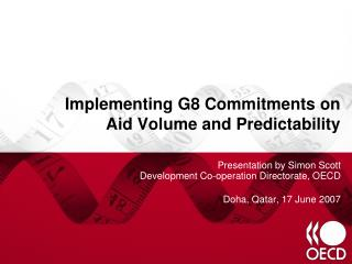 Implementing G8 Commitments on Aid Volume and Predictability