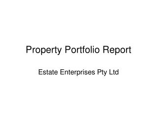 Property Portfolio Report