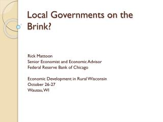 Local Governments on the Brink?