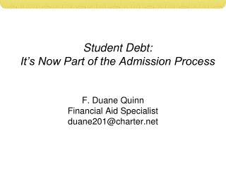 Student Debt: It's Now Part of the Admission Process