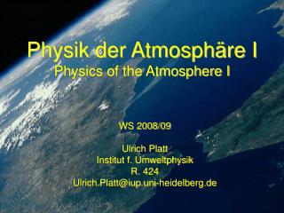 Physik der Atmosphäre I Physics of the Atmosphere I