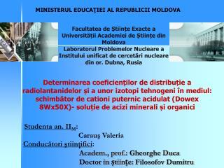 MINISTERUL EDUCA Ţ IEI  AL REPUBLICI I  MOLDOVA