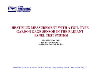 HEAT FLUX MEASUREMENT WITH A FOIL-TYPE       GARDON GAGE SENSOR IN THE RADIANT
